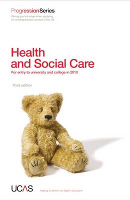 Progression to Health and Social Care: For Entry to University and College in 2010 - Progression Series (Paperback)