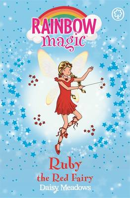 Ruby the Red Fairy - Rainbow Magic 1 (Paperback)
