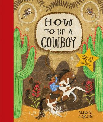 How to be a Cowboy: Activity Book (Hardback)
