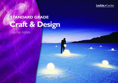 Standard Grade Craft and Design Course Notes - Leckie (Paperback)