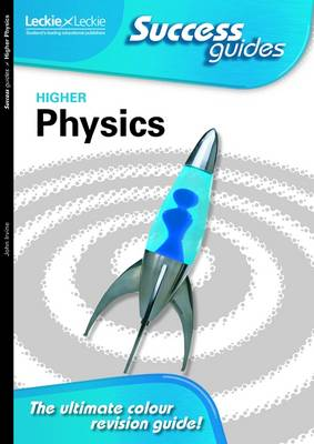 Higher Physics Success Guide - Leckie (Paperback)