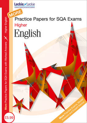 More Higher English Practice Papers for SQA Exams: Volume 2 - Practice Papers for SQA Exams v. 2 (Paperback)