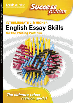Essay Skills for Intermediate 2 and Higher English Writing Portfolio - Success Guide (Paperback)
