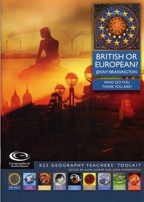 British or European: Who Do You Think You Are? - KS3 Geography Teachers' Toolkit S. (Mixed media product)