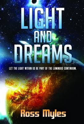 Light and Dreams (Paperback)