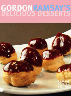 Gordon Ramsay's Delicious Desserts (Cards)