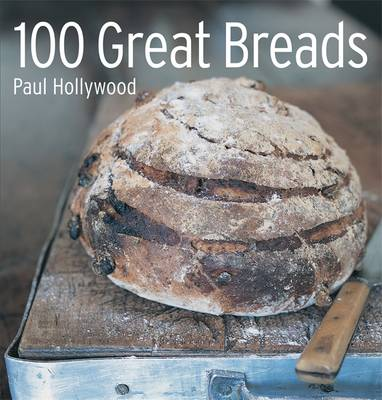 100 Great Breads: The Original Bestsell (Hardback)
