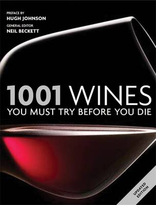 1001 Wines 2011: You Must Try Before You Die - 1001 (Paperback)