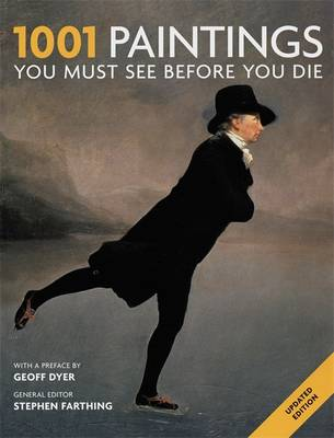 1001 Paintings 2011: You Must See Before You Die - 1001 (Paperback)