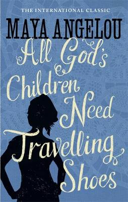 All God's Children Need Travelling Shoes (Paperback)