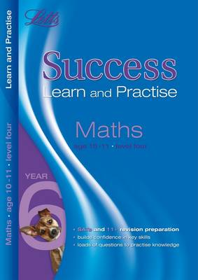 Maths Age 10-11 Level 4: Level 4: Learn and Practise - Letts Key Stage 2 Success (Paperback)