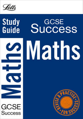 Maths: Study Guide - Letts GCSE Success (Paperback)
