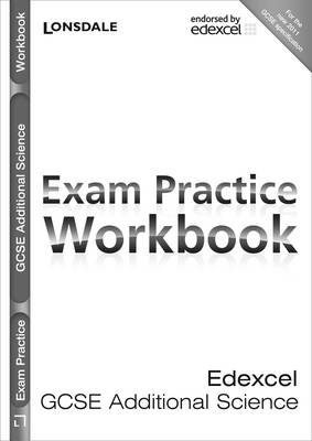 Edexcel Additional Science: Exam Practice Workbook - Lonsdale GCSE Revision Plus (Paperback)