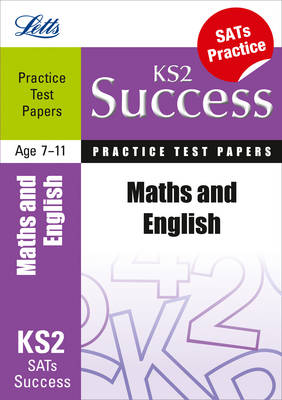 Maths and English: Practice Test Papers - Letts Key Stage 2 Success (Paperback)