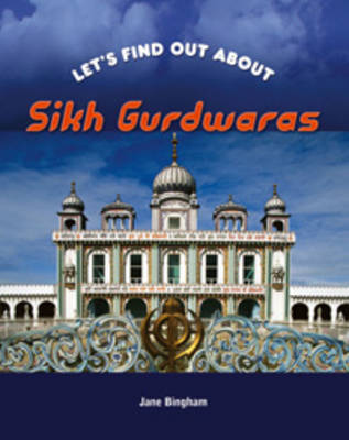 Sikh Gurdwaras - Let's Find Out About... (Paperback)