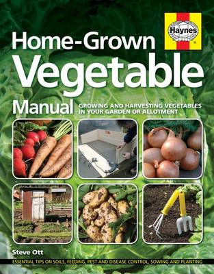 Homegrown Vegetable Manual: Growing and Harvesting Vegetables in Your Garden or Allotment (Hardback)