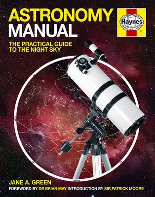 Astronomy Manual: The Practical Guide to the Night Sky (Hardback)