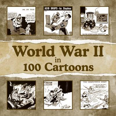World War II in 100 Cartoons (Paperback)