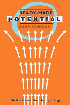 Ready-made Potential: Book One (Paperback)