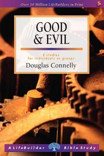Good & Evil - LifeBuilder Bible Study (Paperback)
