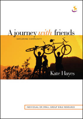 A Journey with Friends: Exploring Community (Paperback)