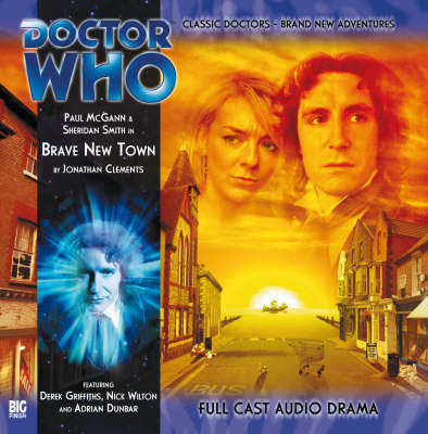 Brave New Town - Doctor Who: The Eighth Doctor Adventures No. 2.3 (CD-Audio)