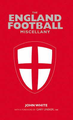 The England Football Miscellany (Hardback)