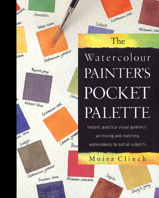 The Watercolour Painter's Pocket Palette (Spiral bound)