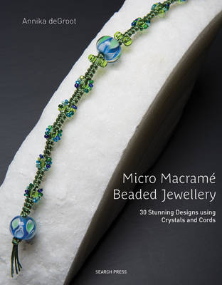 Micro Macrame Beaded Jewellery (Paperback)