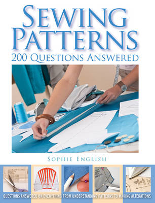 Sewing Patterns: 200 Questions Answered (Paperback)
