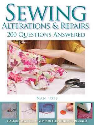 Sewing Alterations & Repairs: 200 Questions Answered (Paperback)