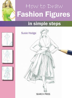 How to Draw Fashion Figures: in Simple Steps - How to Draw (Paperback)