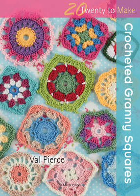 Crocheted Granny Squares - Twenty to Make (Paperback)