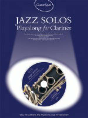 Guest Spot: Jazz Solos Playalong for Clarinet - Guest Spot (Paperback)