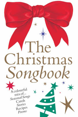 The Christmas Songbook: Colour Edition (Paperback)
