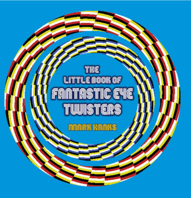 The Little Book of Fantastic Eye-twisters (Paperback)