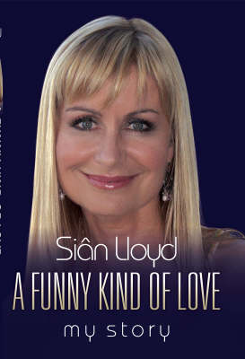 A Funny Kind of Love: My Story (Hardback)