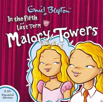 In the Fifth & Last Term - Malory Towers 5 (CD-Audio)
