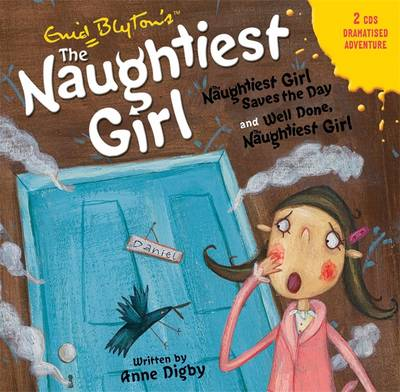 Naughtiest Girl Saves the Day & Well Done, the Naughtiest Girl - Naughtiest Girl 1 (CD-Audio)