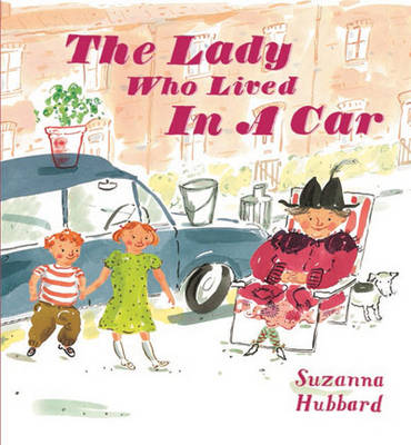 The Lady Who Lived in a Car (Paperback)