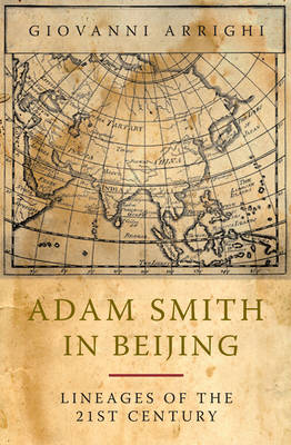Adam Smith in Beijing - How China Will Rule the World (Hardback)