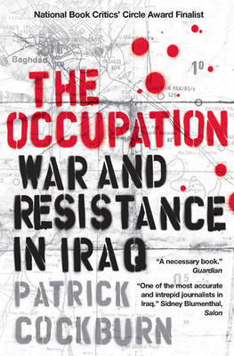 The Occupation: War and Resistance in Iraq (Paperback)