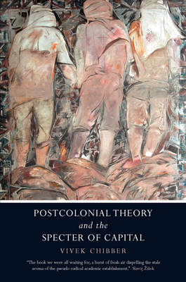 Postcolonial Theory and the Specter of Capital (Paperback)