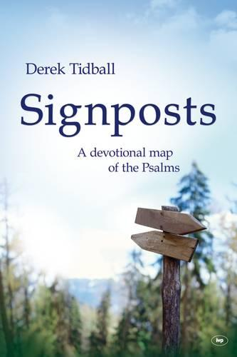 Signposts: A Devotional Map of the Psalms (Paperback)
