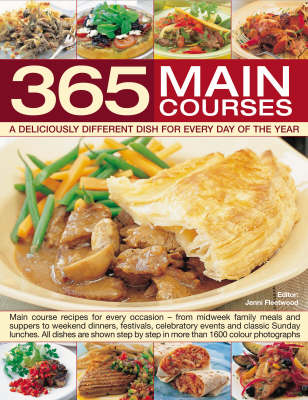 365 Main Courses: A Deliciously Different Dish for Every Day of the Year (Paperback)