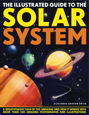 The Illustrated Guide to the Solar System (Paperback)