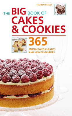 Big Book of Cakes and Cookies: 365 Much-loved Classics and New Favourites - Big Book of... (Other book format)