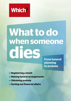 What To Do When Someone Dies (Paperback)