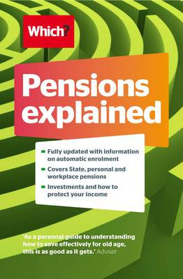 Pensions Explained: A Complete Guide to Saving for Your Retirement (Paperback)