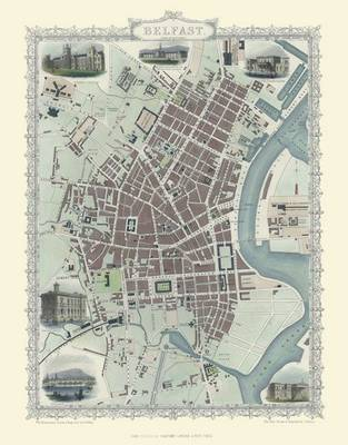 John Tallis Map of Belfast 1851: Colour Print of Belfast Town Plan 1851 by John Tallis (Sheet map, flat)